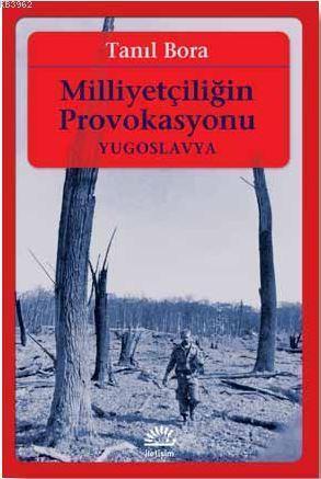 Milliyetçiliğin Provokasyonu / Yugoslavya