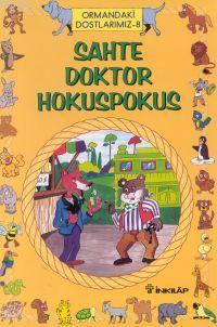 Sahte Doktor Hokus Pokus; Hayvanlar Dünyası