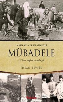 Mübadele; 1923ten bugüne zorunlu göç