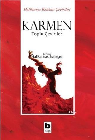 Karmen - Toplu Çeviriler; Halikarnas Balıkçısı Çevirileri
