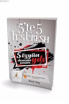 5'te 5 It's Fresh 5 Özgün YDS Deneme Sınavı