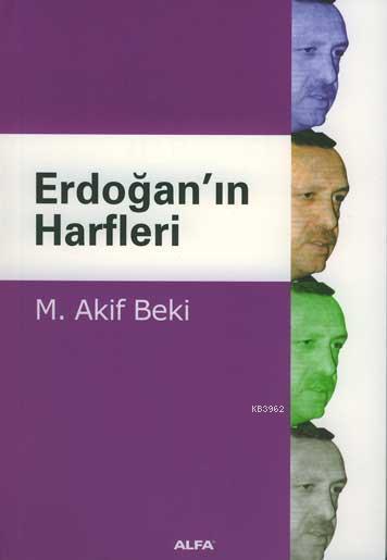 Erdoğanın Harfleri