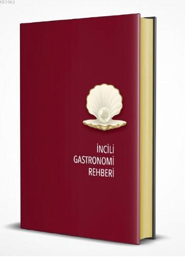 İncili Gastonomi Rehberi 2020