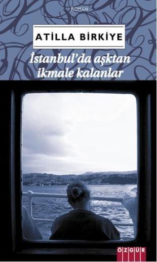 İstanbul'da Aşktan İkmale Kalanlar