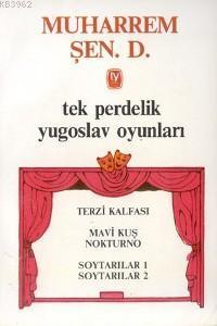 Tek Perdelik Yugoslav Oyunları