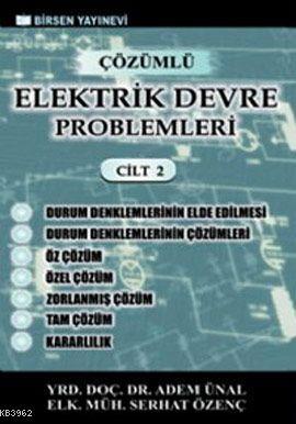 Çözümlü Elektrik Devre Problemleri Cilt 2