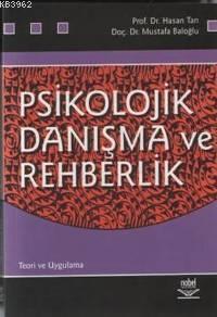 Psikolojik Danışma ve Rehberlik; Teori ve Uygulama