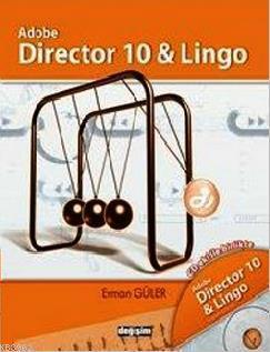Adobe Director 10 & Lingo (CD Eki ile Birlikte)