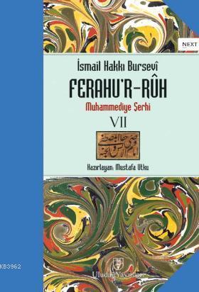 Ferahu'r - Ruh; Muhammediye Şerhi 7