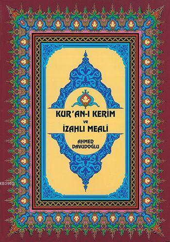 Kur'an-ı Kerim ve İzahlı Meali (Rahle Boy, Ciltli, Şamua)