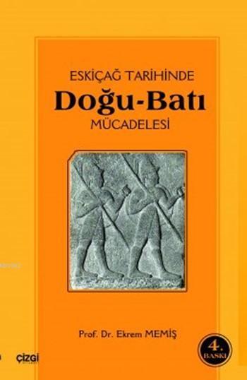 Eski Çağ Tarihinde Doğu Batı Mücadelesi