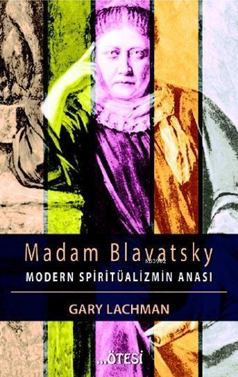 Madam Blavatsky