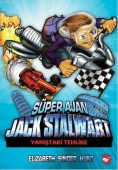 Süper Ajan Jack Stalwart 8; Yarıştaki Tehlike