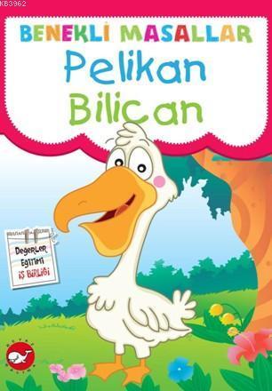 Pelikan Bilican; Benekli Masallar