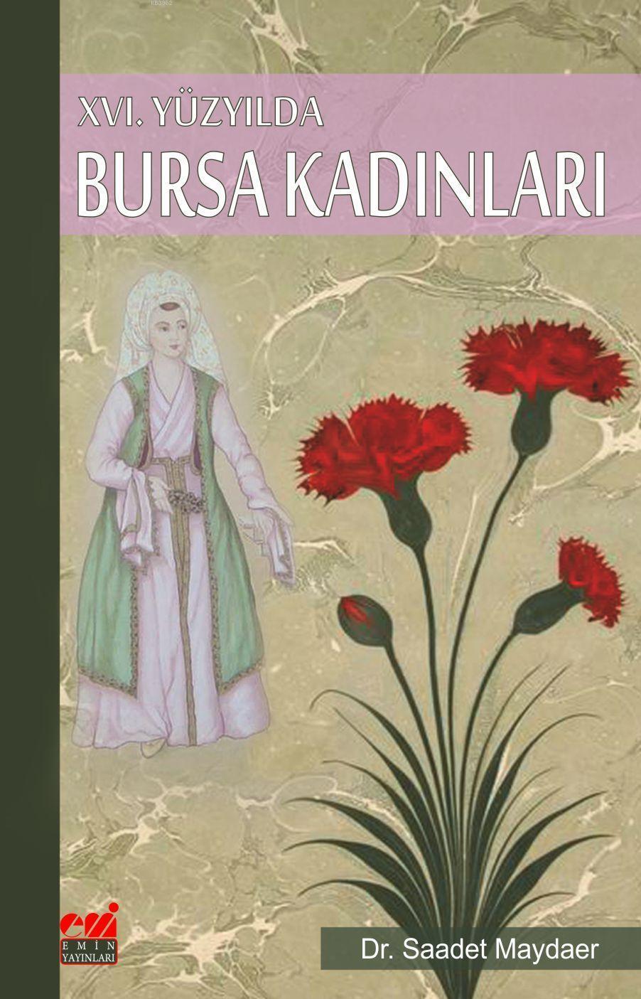 XVI. Yüzyılda Bursa Kadınları