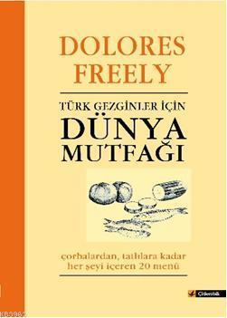 Türk Gezginler için| Dünya Mutfağı