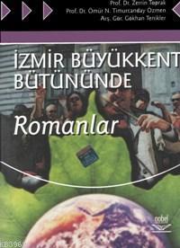 İzmir Büyükkent Bütününde; Romanlar