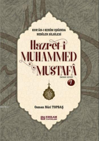 Hz. Muhammed Mustafa 1 (Mekke Devri) - (Ciltli)