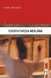 Edebiyatımızda Mevlâna