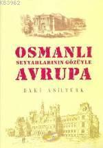 Osmanlı Seyyahlarının Gözüyle Avrupa