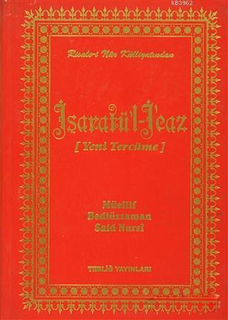 İşaratü'l İcaz (Yeni Tercüme); Risale-i Nur Külliyatından