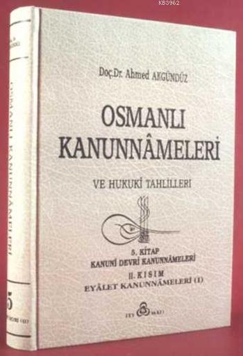Osmanlı Kanunnameleri ve Hukuki Tahlilleri 5