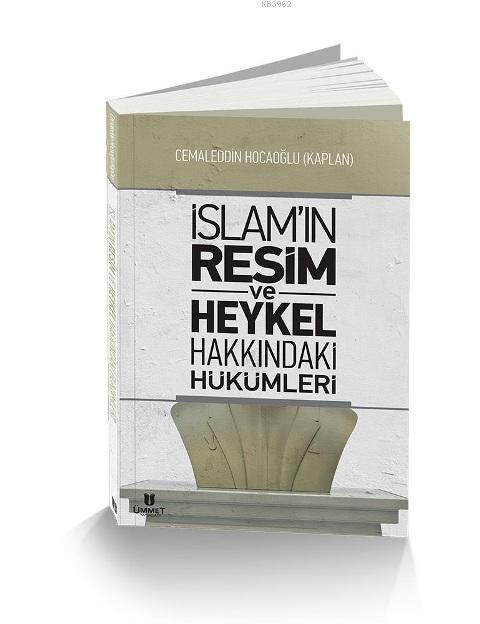 İslam'ın Resim ve Heykel Hakkındaki Hükümleri; Cemaleddin Hocaoğlu