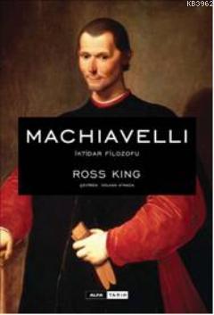 Machiavelli İktidar Filozofu