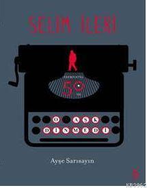 O Aşk Dinmedi (Özel Bez Ciltli); Selim İleri - Edebiyatta 50. Yıl