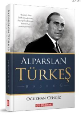 Alparslan Türkeş Başbuğ