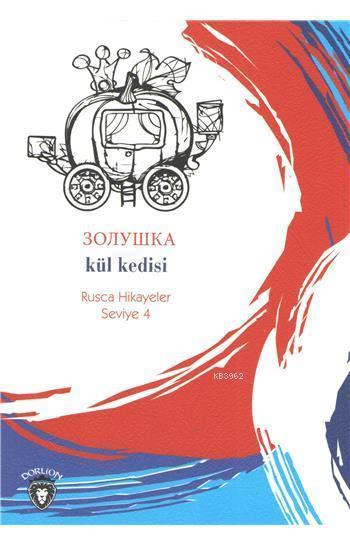 Kül Kedisi (Rusça Hikayeler); Seviye 4