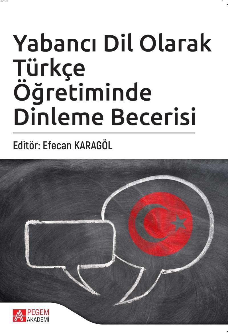 Yabancı Dil Olarak Türkçe Öğretiminde Dinleme Becerisi
