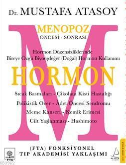 Hormon; Menopoz Öncesi - Sonrası