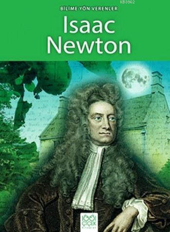 Bilime Yön Verenler; Isaac Newton