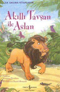 Akıllı Tavşan ile Aslan; İlk Okuma Kitaplarım