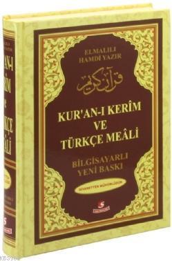 Kur'an-ı Kerim ve Türkçe Meali (Rahle Boy, Bilgisayar Hatlı, Renkli)
