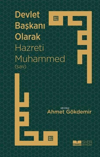 Devlet Başkanı Olarak Hazreti Muhammed (sav)