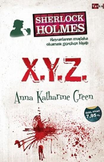 Sherlock Holmes; X.Y.Z