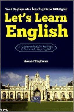 Let's Learn English; Yeni Başlayanlar İçin İngilizce Dilbilgisi