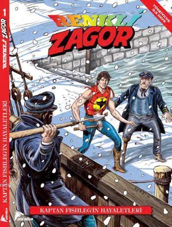 Zagor Renkli Seri Cilt 1: Kaptan Fishleg'in Hayaletleri
