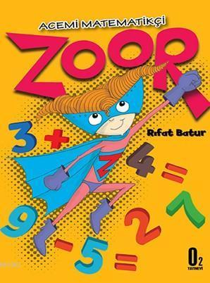 Zoor,Acemi Matematikçi