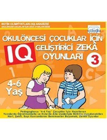 Okulöncesi Çocuklar İçin IQ Geliştirici Zeka Oyunları 3 (4-6 Yaş)