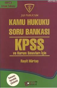 Kpss Ve Kurum Sınavları İçin; Kamu Hukuku Soru Bankası