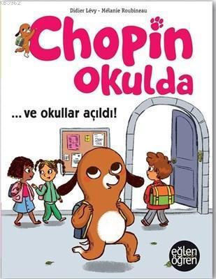 Ve Okullar Açıldı - Eğlen Öğren Chopin Okulda