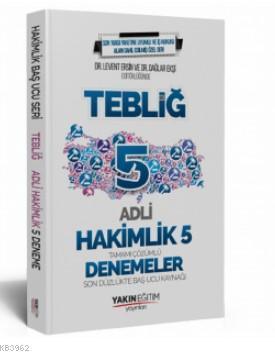Adli Hakimlik Tebliğ 5 Deneme Yakın Eğitim Yayınları 2019; Tamamı Çözümlü Son Düzlükte Baş Ucu Kaynağı