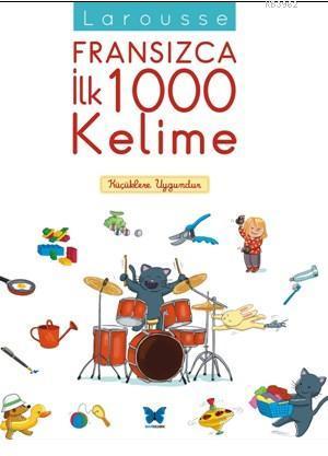Fransızca İlk 1000 Kelime; Küçüklere Uygundur