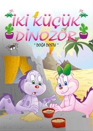 Doğa Dostu - İki Küçük Dinozor