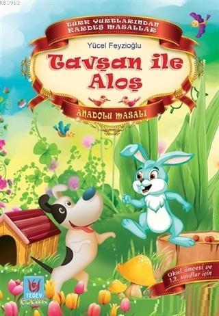 Tavşan ile Aloş; Anadolu Masalı