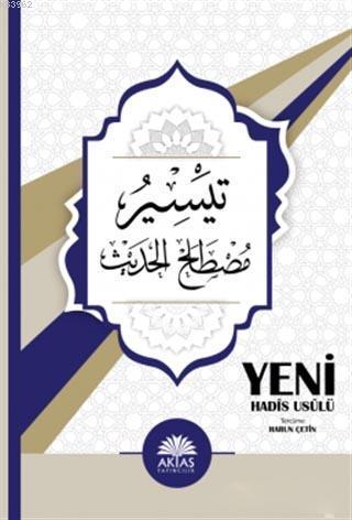 Teysiru Mustalahi'l-Hadis - Yeni Hadis Usulü