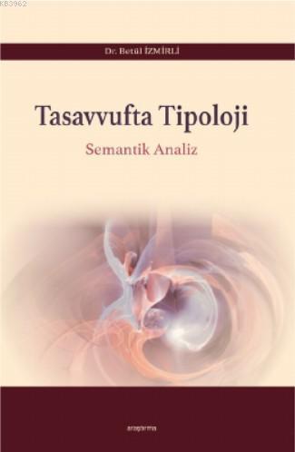 Tasavvufta Tipoloji; Semantik Analiz